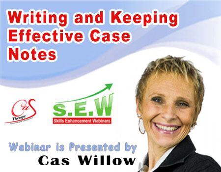 Writing and Keeping Effective Case Notes